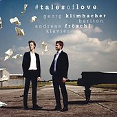 # Tales Of Love by Georg  Klimbacher