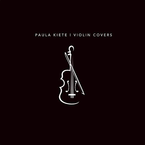 Violin Covers de Paula Kiete