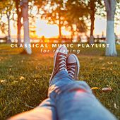 Classical Music Playlist for Relaxing by Various Artists
