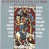 Play & Download Friede by Kärntner Madrigalchor Klagenfurt   Napster