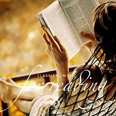 Play & Download Classical Music for Reading by Various Artists | Napster