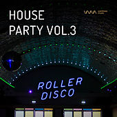 Play & Download House Party Vol.3 by Various Artists | Napster