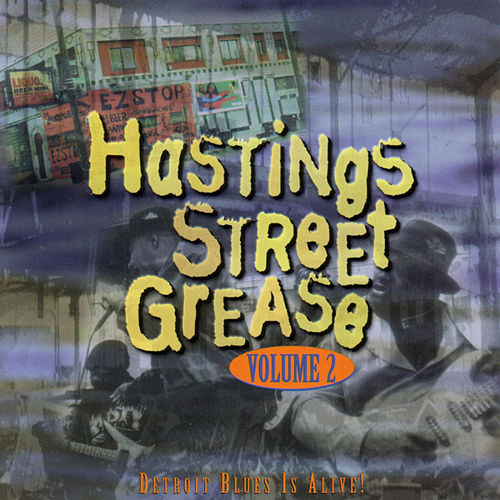 Hastings Street Grease Vol. 2: Detroit Blues... by Various Artists