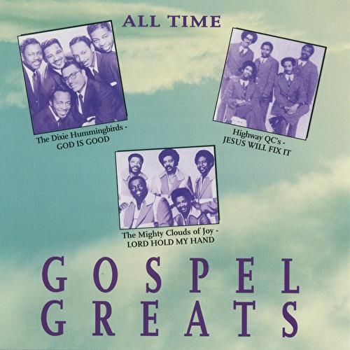 Play & Download All Time Gospel Greats by Various Artists | Napster