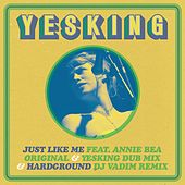 Play & Download Just Like Me / Hardground by Yes King | Napster
