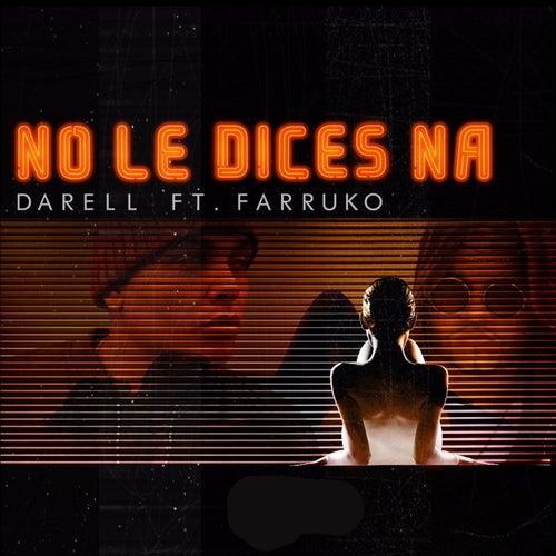 No le Dices Na (feat. Farruko) [Remix] de Darell