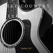 Play & Download Best Country Ever Vol.3 by Various Artists | Napster