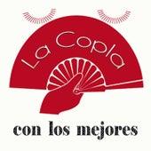 La Copla Con los Mejores by Various Artists