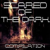Play & Download Scared of the Dark Compilation by Isabella Perone | Napster