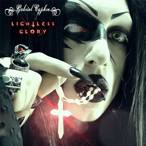 Lightless Glory von Gabriel Cyphre