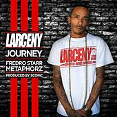 Play & Download Journey (Remix) [feat. Fredro Starr & Metaphorz] by Larceny | Napster