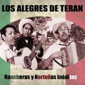 Play & Download Rancheras y Norteñas Inéditas by Los Alegres de Teran | Napster