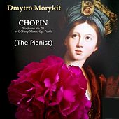 Nocturne C-Sharp Minor No. 20 (The Pianist) by Dmytro Morykit
