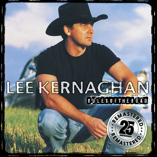 Play & Download Rules Of The Road (Remastered) by Lee Kernaghan | Napster