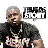 True Story by Blac Youngsta