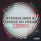 Equalizer (Club Mix) by Stereoliner