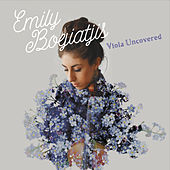 Play & Download Viola Uncovered by Emily Bogiatjis | Napster