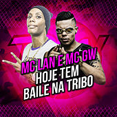 Play & Download Hoje Tem Baile na Tribo by M-clan | Napster