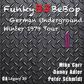 The Funky B3 Bebop German Underground Tour, Vol. 1 by Danny Adler