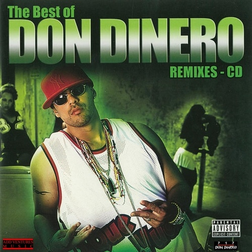 Play & Download The Best Of Don Dinero by Don Dinero   Napster