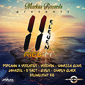 Play & Download Eleven Riddim by Various Artists | Napster