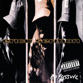 No Pressure by Erick Sermon