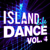 Island Life Dance (Vol. 4) by Various Artists