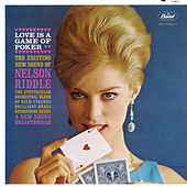 Play & Download Love Is A Game Of Poker by Nelson Riddle | Napster
