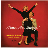 C'Mon...Get Happy by Nelson Riddle