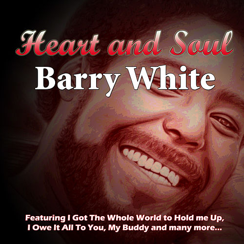 Play & Download Heart and Soul by Barry White | Napster