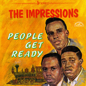 Play & Download People Get Ready by The Impressions | Napster