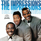 Play & Download The Impressions by The Impressions | Napster
