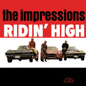 Play & Download Ridin' High by The Impressions | Napster