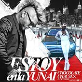 Play & Download Estoy en la Yunai by Chocolate | Napster