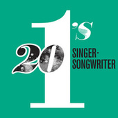 20 #1's: Singer-Songwriters by Various Artists