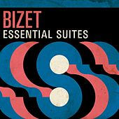 Bizet: Essential Suites by Various Artists