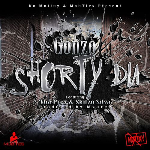Play & Download Shorty Du by Gonzo | Napster