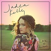Play & Download Love and Lust by Jadea Kelly | Napster