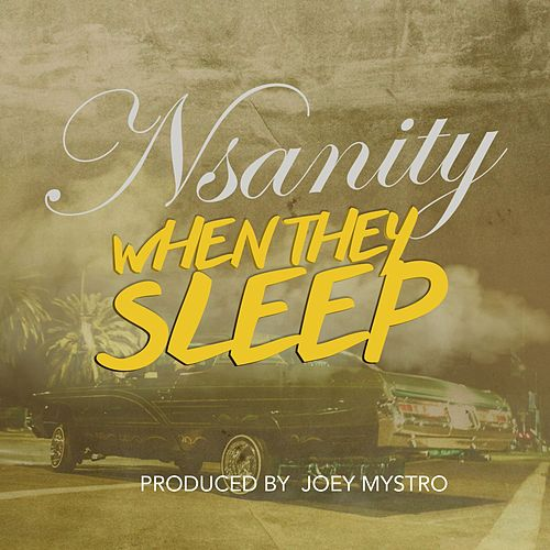 Play & Download When They Sleep by Nsanity | Napster