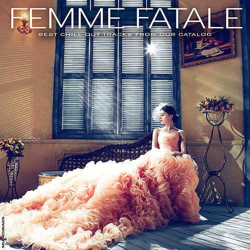 Femme Fatale by Various Artists