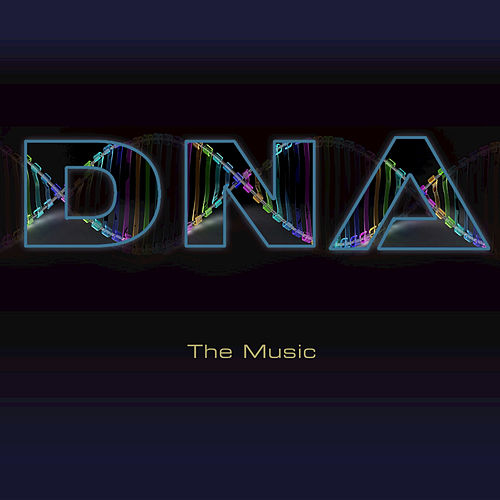 Play & Download The Music by DNA | Napster