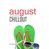 Chillout August 2017: Top 10 Best of Collections by Various Artists