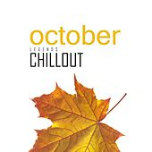 Chillout October 2017: Top 10 Best of Collections by Various Artists