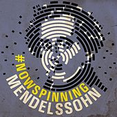 Play & Download #nowspinning Mendelssohn by Various Artists | Napster