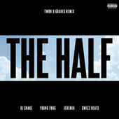 The Half (TWRK x GRAVES Remix) by DJ Snake