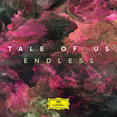 Endless by Tale Of Us