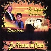 Nosotros / Te Seguiré Adorando by Los Voceros de Cristo