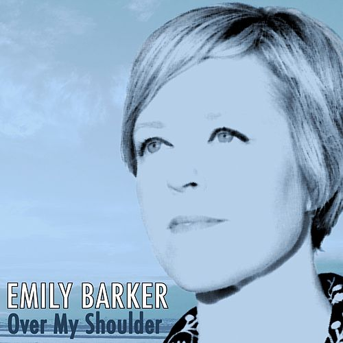Over My Shoulder von Emily Barker