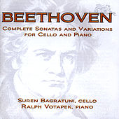 Beethoven - Complete Sonatas And Variations For Cello And Piano by Ralph Votapek