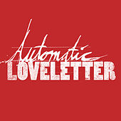 Automatic Loveletter - EP by Automatic Loveletter